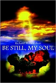 Be Still, My Soul, a novel by Richard S. Cohen, cover